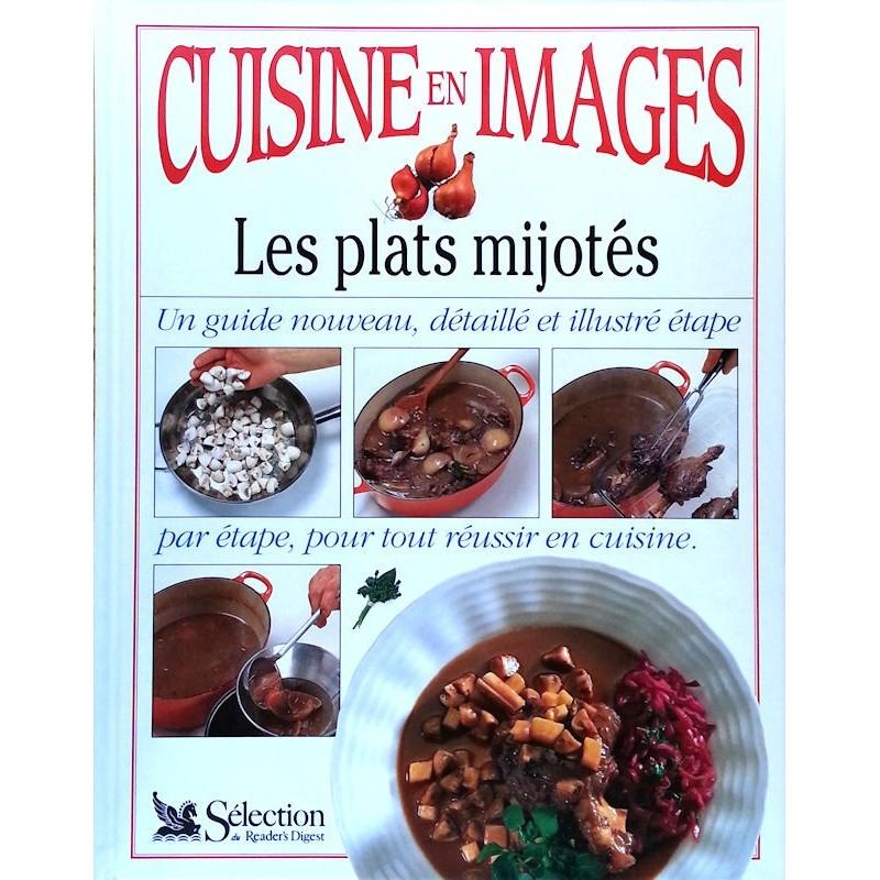 Anne Willan - Cuisine en images : Les plats mijotés