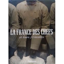 Jean-Louis André - La France des Chefs et leurs 75 recettes