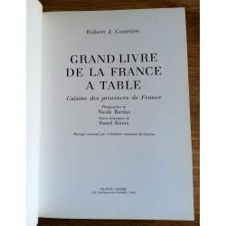Robert J. Courtine - Grand livre de la France à table