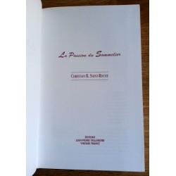 Christian R. Saint-Roche - La passion du sommelier