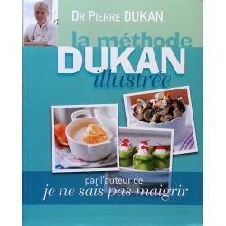 Dr Pierre Dukan - La méthode Dukan illustrée