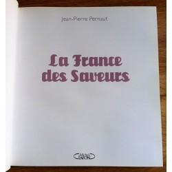 Jean-Pierre Pernaut - La France des saveurs