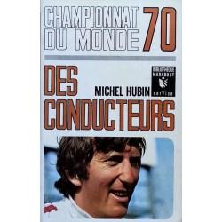 Michel Hubin - Championnat du monde 70 des conducteurs