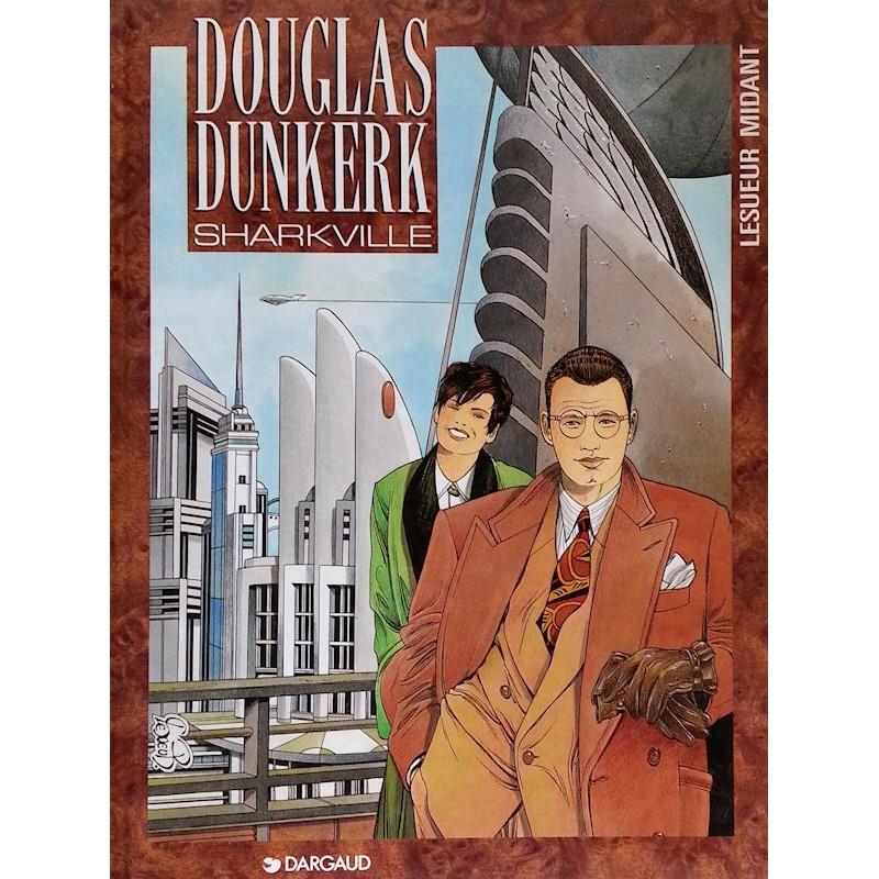 Lesueur & Midant - Douglas Dunkerk, Tome 1 : Sharkville