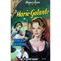 Robert Gaillard - Marie des Isles III : Marie Galante, Tome 1
