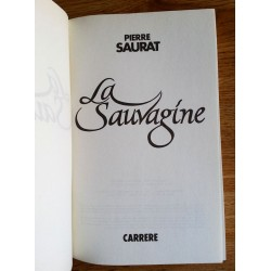 Pierre Saurat - La sauvagine