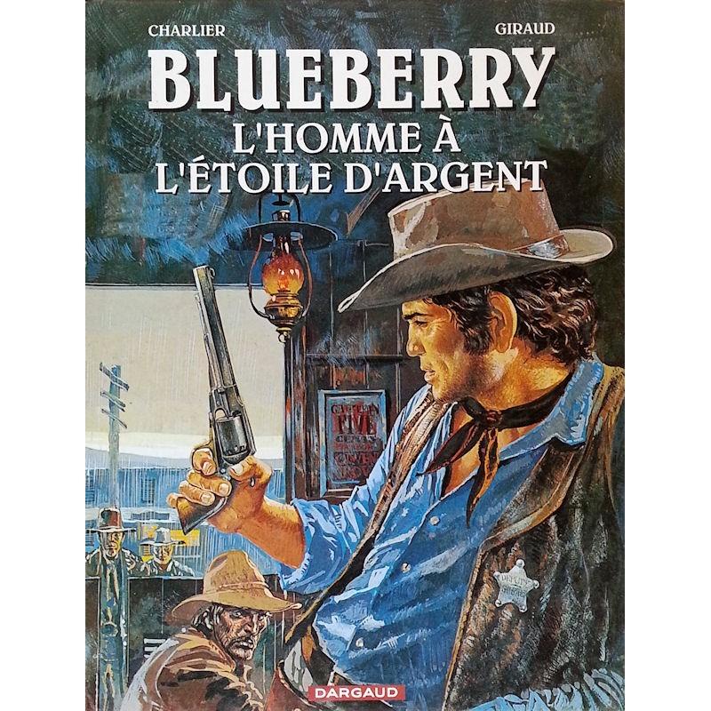 Charlier & Giraud - Blueberry, Tome 6 : L'homme à l'étoile d'argent