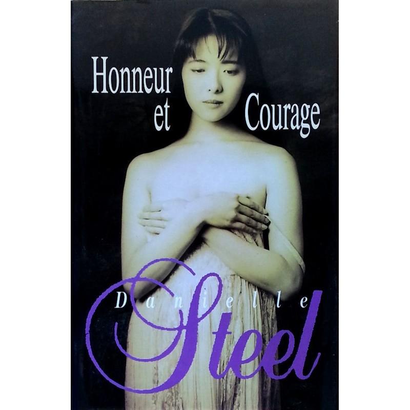 Danielle Steel - Honneur et courage