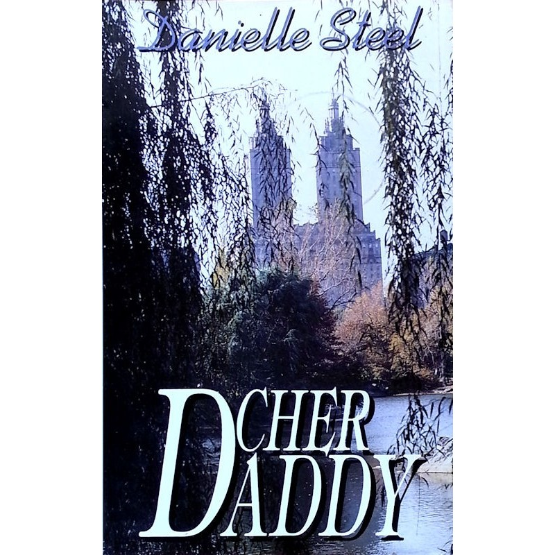 Danielle Steel - Cher Daddy