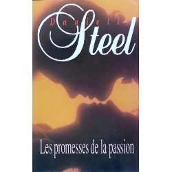 Danielle Steel - Les promesses de la passion