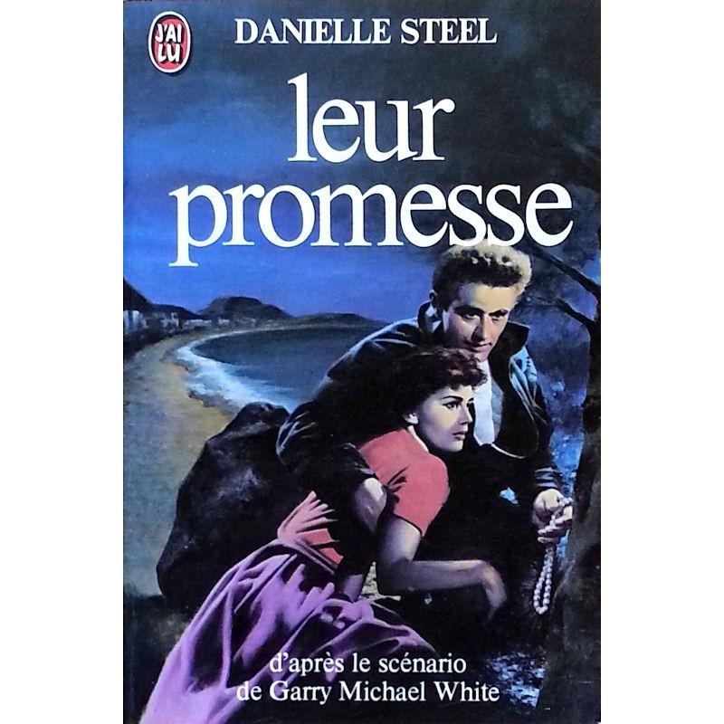Danielle Steel - Leur promesse