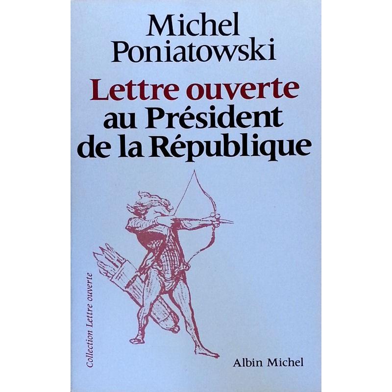 Michel Poniatowski - Lettre ouverte au Président de la République