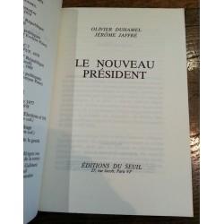 Olivier Duhamel & Jérôme Jaffré - Le nouveau président