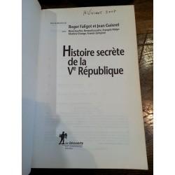 Roger Faligot & Jean Guisnel - Histoire secrète de la Ve République