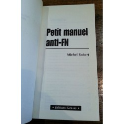 Michel Robert - Petit manuel anti-FN
