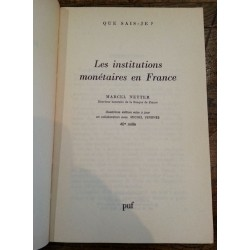 Marcel Netter - Les institutions monétaires en France