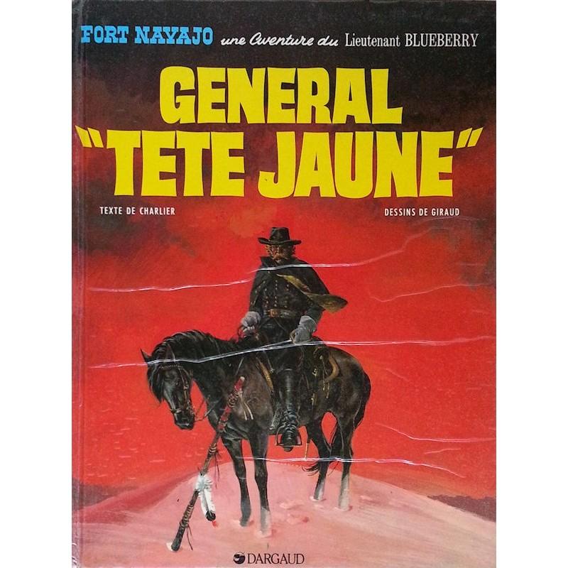 "Charlier & Giraud - Blueberry, Tome 10 : Général ""Tête Jaune"""