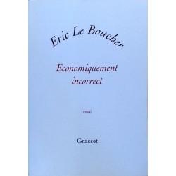 Éric Le Boucher - Économiquement incorrect