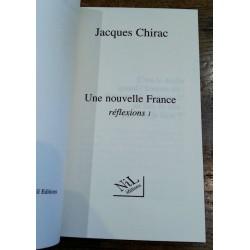 Jacques Chirac - Une nouvelle France : réflexions 1