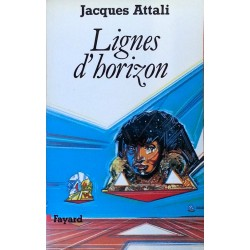 Jacques Attali - Lignes d'horizon