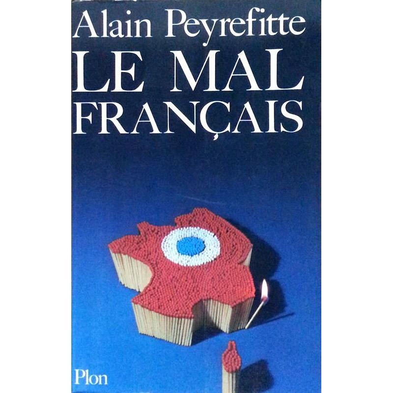 Alain Peyrefitte - Le mal français