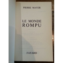 Pierre Mayer - Le monde rompu