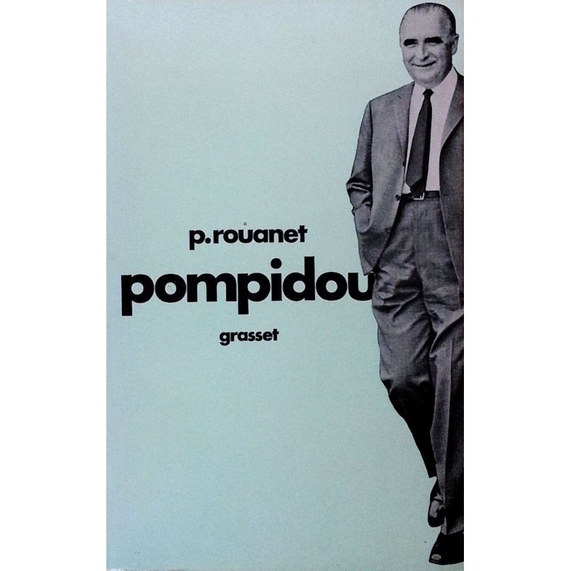 Pierre Rouanet - Pompidou
