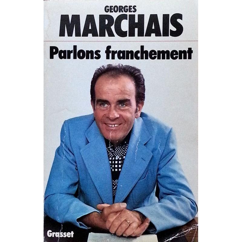 Georges Marchais - Parlons franchement