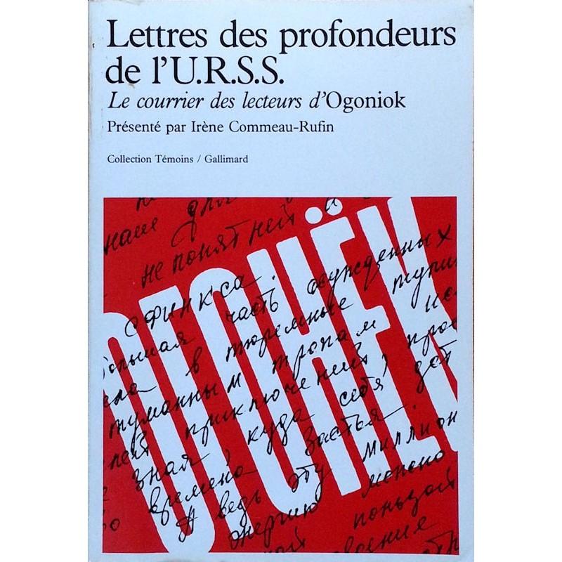 Irène Commeau-Rufin - Lettres des profondeurs de l'U.R.S.S. : Le courrier des lecteurs d'Ogoniok 1987-1989