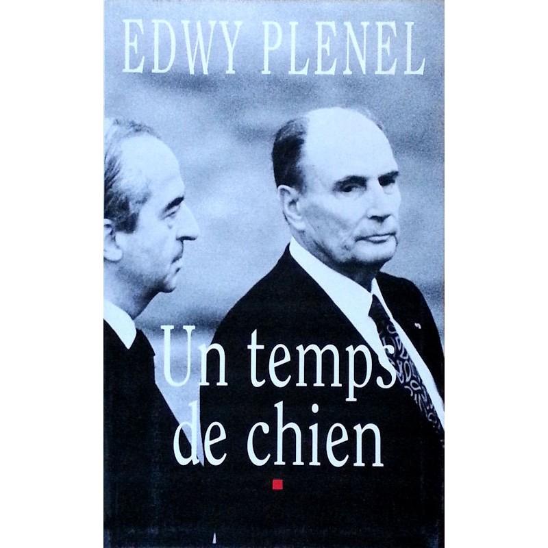 Edwy Plenel - Un temps de chien