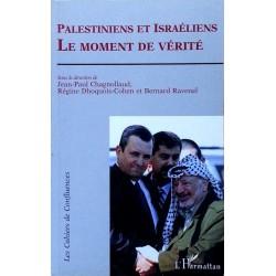 Palestiniens et Israéliens : Le moment de vérité