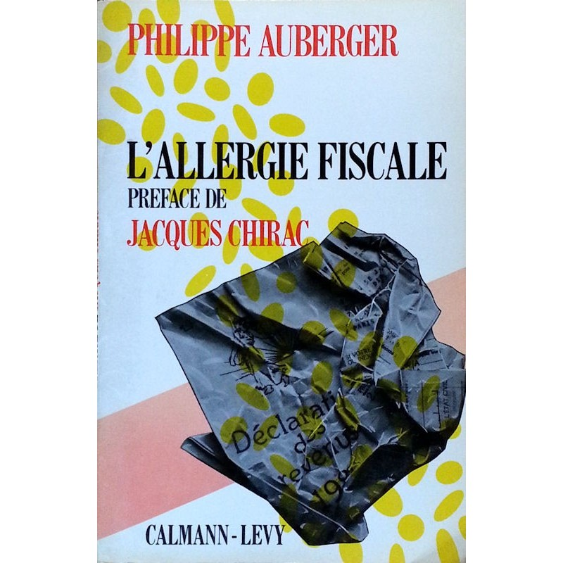 Philippe Auberger - L'allergie fiscale