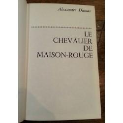 Alexandre Dumas - Le chevalier de Maison-Rouge