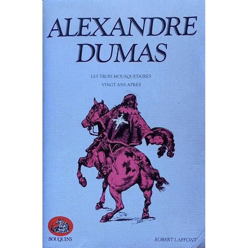 Alexandre Dumas - Les trois mousquetaires - Vingt ans après