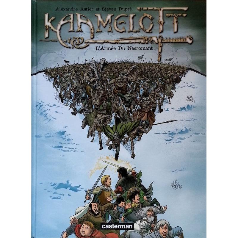 Astier & Dupré - Kaamelott, Tome 1 : L'armée du Nécromant