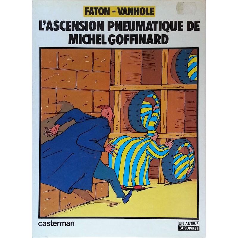 Faton & Vanhole - L'ascension pneumatique de Michel Goffinard