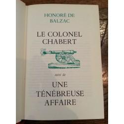 Honoré de Balzac - Le Colonel Chabert (suivi de : Une ténébreuse affaire)