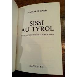 Marcel D'Isard - Sissi au Tyrol