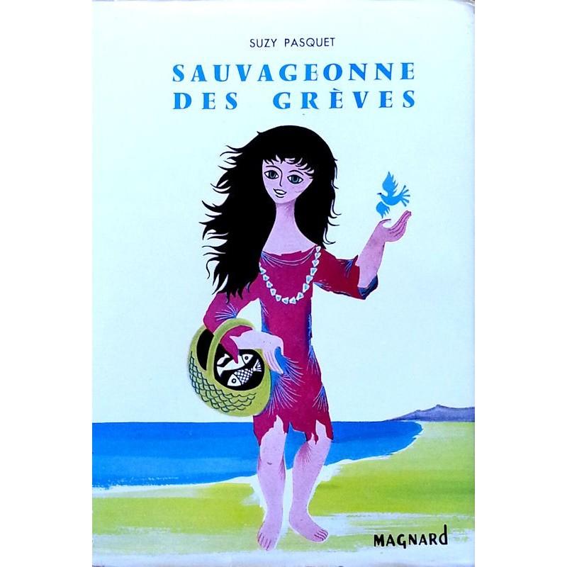 Suzy Pasquet - Sauvageonne des grèves