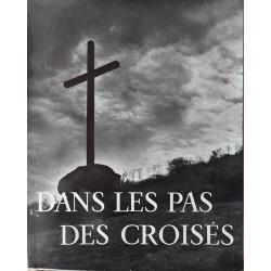 Régine Pernoud - Dans les pas des croisés