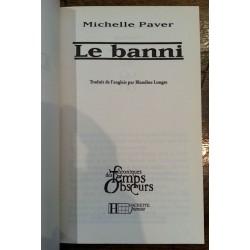 Michelle Paver - Chroniques des Temps Obscurs, Tome 4 : Le banni