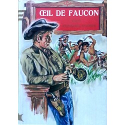 James Fenimore Cooper - Œil de Faucon