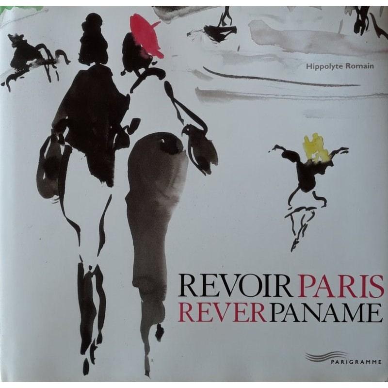 Hippolyte Romain - Revoir Paris Rêver Paname
