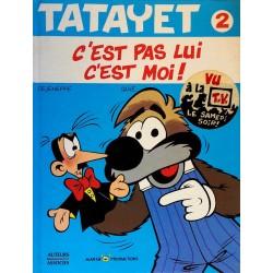 Dejeneffe, Saive & Cauvin - Tatayet, Tome 2 : C'est pas moi c'est lui