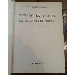 Jean-Claude Deret - Thierry la fronde : Les chevaliers de Sologne