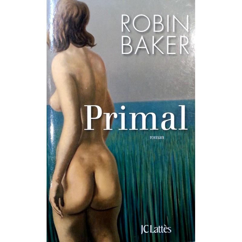 Robin Baker - Primal