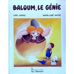 Carl Norac & Marie-José Sacré - Baloum, le génie