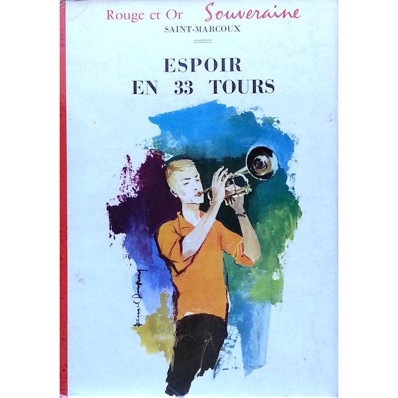 Jeanne Saint-Macroux - Espoir en 33 tours