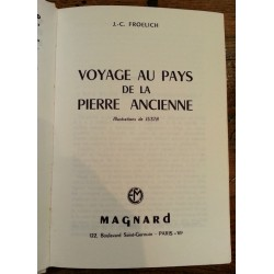Jean-Claude Froelich - Voyage au pays de la pierre ancienne