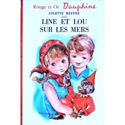 Colette Meffre - Line et Lou sur les mers